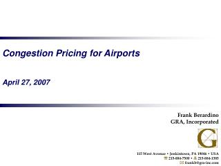 Congestion Pricing for Airports   April 27, 2007