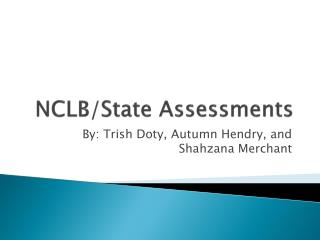 NCLB/State Assessments