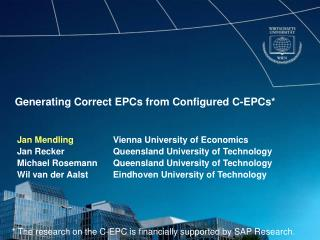 Generating Correct EPCs from Configured C-EPCs*