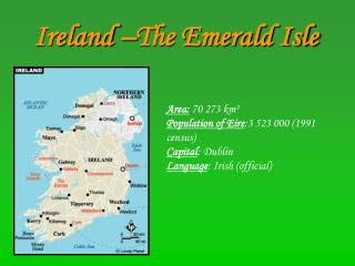 Ireland –The Emerald Isle