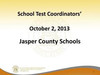School Test Coordinators' October 2, 2013