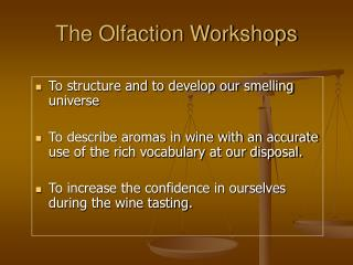 The Olfaction Workshops