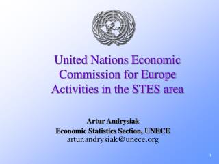 United Nations Economic Commission for Europe Activities in the STES area