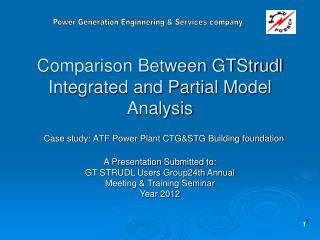 Comparison Between GTStrudl Integrated and Partial Model Analysis