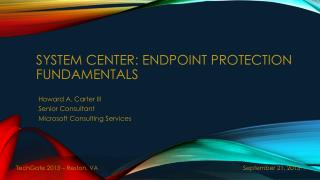 System Center: Endpoint protection Fundamentals