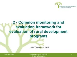 2 -  Common monitoring and evaluation framework for evaluation of rural development programs