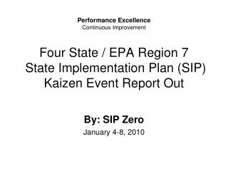 Four State / EPA Region 7  State Implementation Plan (SIP) Kaizen Event Report Out