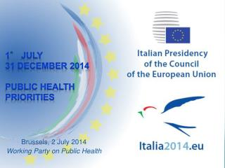Brussels, 2 July 2014 Working Party on Public Health