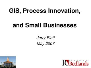 GIS, Process Innovation, and Small Businesses