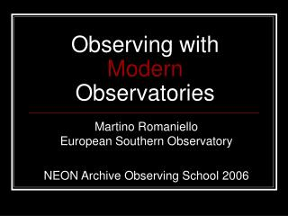 Observing with Modern Observatories
