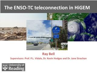 The ENSO-TC  teleconnection  in HiGEM