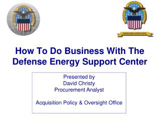 How To Do Business With The Defense Energy Support Center