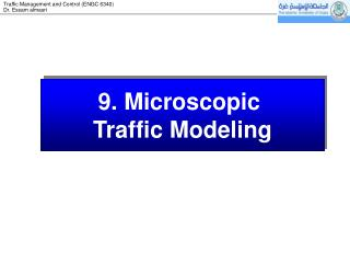 9.  Microscopic  Traffic Modeling