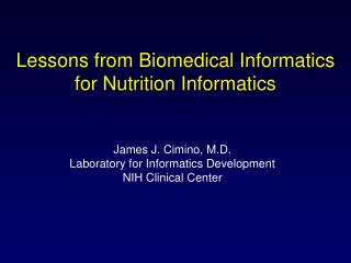Lessons from Biomedical Informatics for Nutrition Informatics