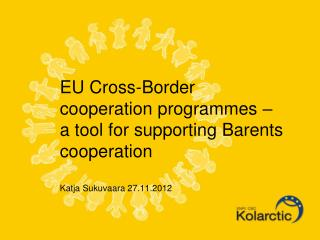 Background to the present Cross-Border Cooperation