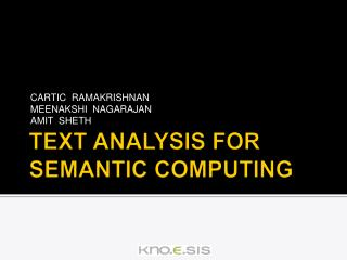 TEXT ANALYSIS FOR SEMANTIC COMPUTING