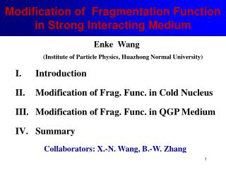 Modification of Fragmentation Function in Strong Interacting Medium