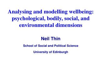 Analysing and modelling wellbeing: psychological, bodily, social, and environmental dimensions