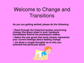 Welcome to Change and Transitions