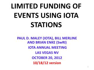 LIMITED FUNDING OF EVENTS USING IOTA STATIONS