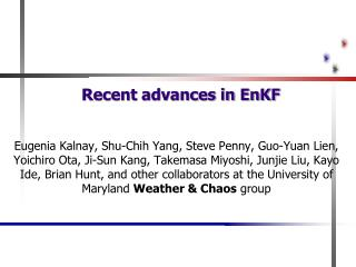 Recent advances in EnKF