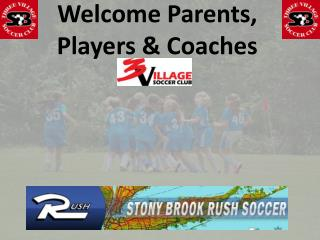 Welcome Parents, Players & Coaches