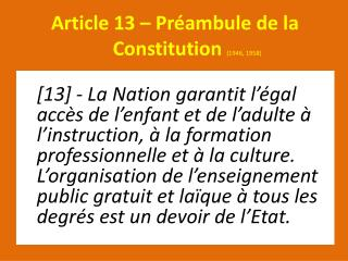 Article 13 – Préambule de la        Constitution  (1946, 1958)