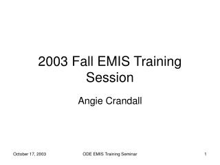 2003 Fall EMIS Training Session