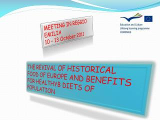 THE REVIVAL OF HISTORICAL FOOD OF EUROPE AND BENEFITS FOR HEALTHYB DIETS OF POPULATION