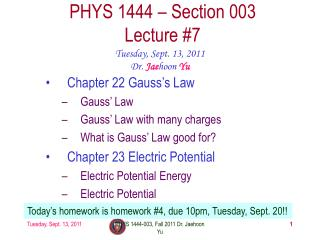 PHYS 1444 – Section  003 Lecture  #7