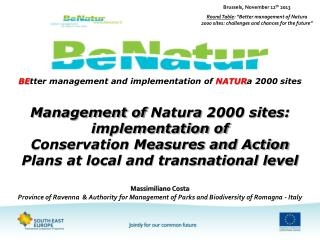 BE tter  management and implementation of  NATUR a  2000 sites