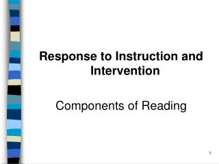 Response to Instruction and Intervention Components of Reading