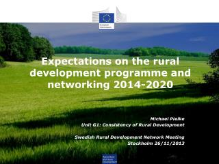 Expectations on the rural development programme and networking 2014-2020