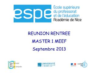 REUNION RENTREE MASTER 1 MEEF Septembre 2013