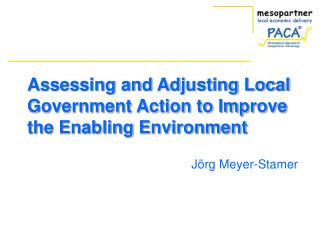 Assessing and Adjusting Local Government Action to Improve the Enabling Environment