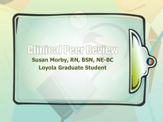 Clinical Peer Review