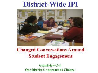 District-Wide IPI Changed Conversations Around Student Engagement