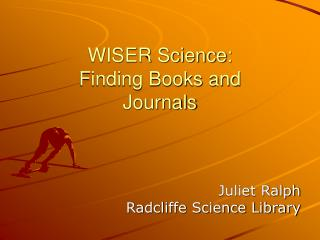 WISER Science: Finding Books and  Journals