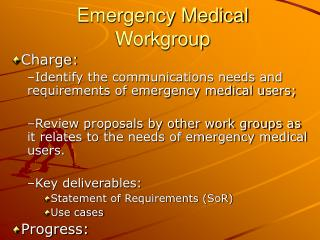 Emergency Medical Workgroup