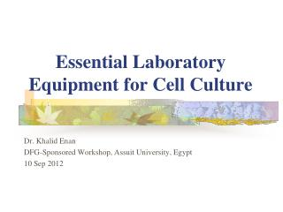Essential Laboratory Equipment for Cell Culture
