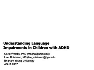 Understanding Language Impairments in Children with ADHD