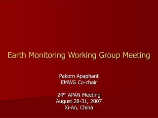 Earth Monitoring Working Group Meeting