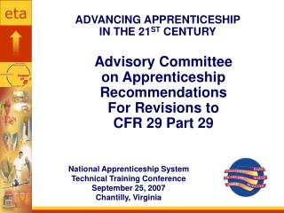 Advisory Committee  on Apprenticeship Recommendations  For Revisions to  CFR 29 Part 29