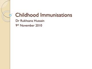 Childhood Immunisations
