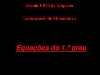 Equa  es do 1.  grau