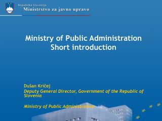 Ministry of Public Administration Short introduction