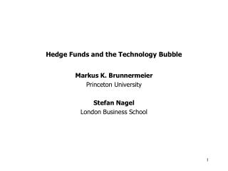 Hedge Funds and the Technology Bubble