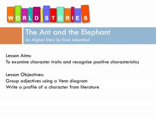 The Ant and the Elephant An Afghan Story by Emal Jabarkhail