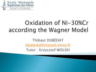 Oxidation of Ni-30%Cr according the Wagner Model