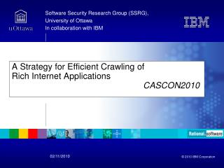 A Strategy for Efficient Crawling of  Rich Internet Applications CASCON2010